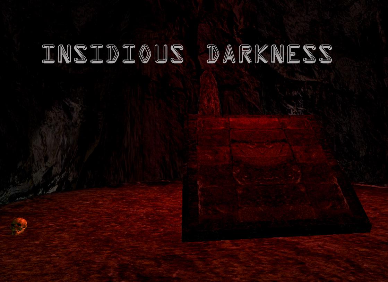 Insidious Darkness