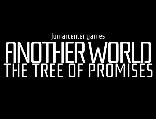 Another World: Tree of Promises