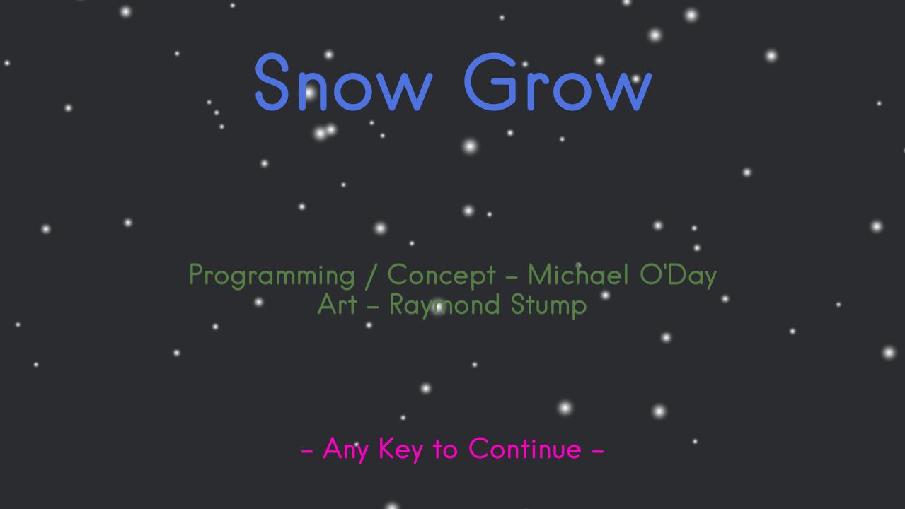 SnowGrow
