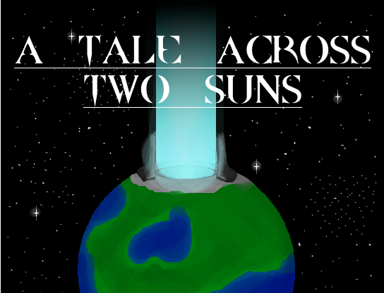A Tale Across Two Suns