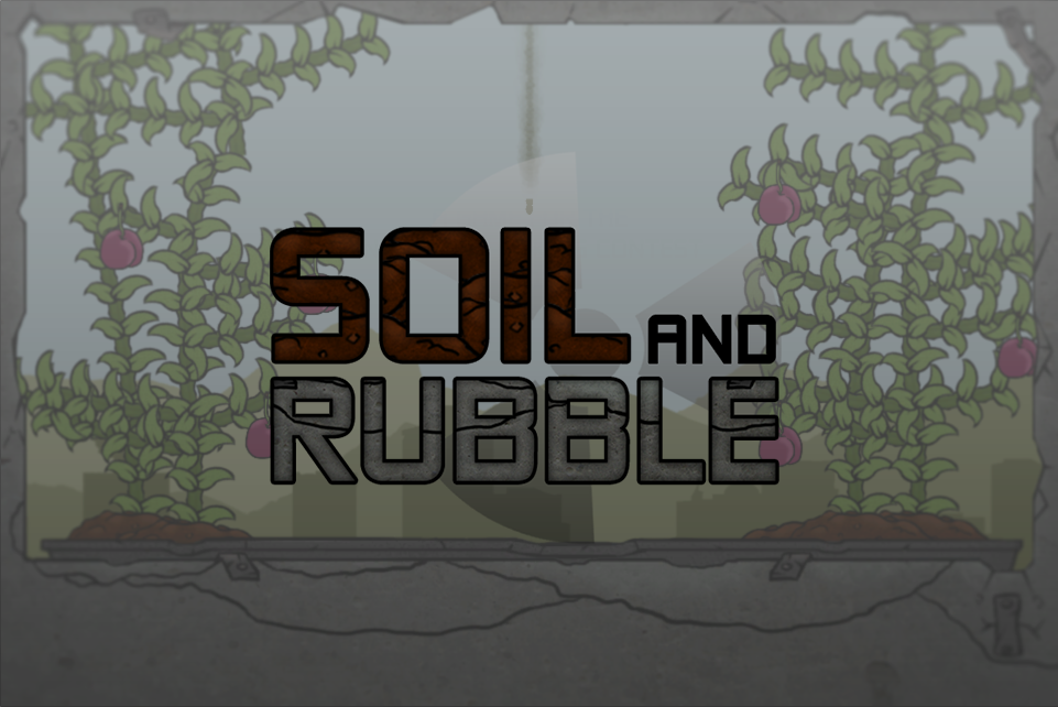 Soil and Rubble
