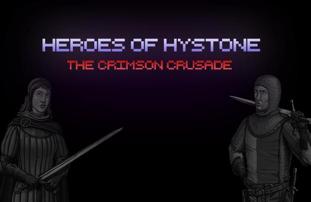 Heroes Of Hystone: The Crimson Crusade
