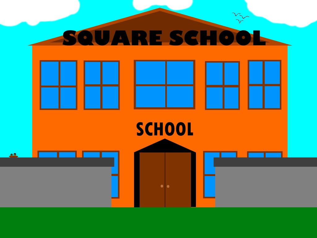 Square School