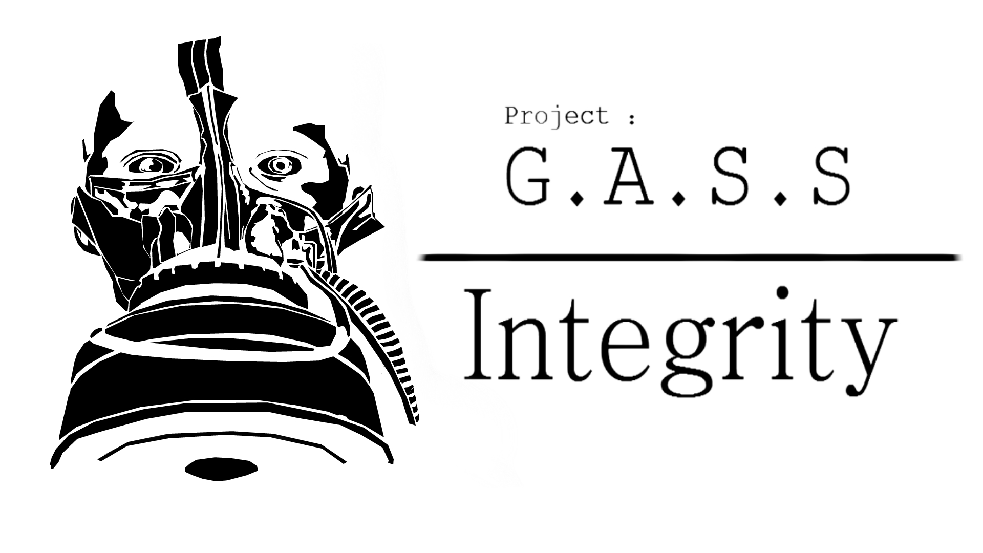 G.A.S.S : Integrity