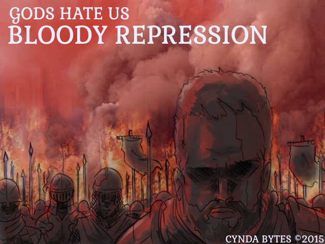 BLOODY REPRESSION - Gods Hate Us