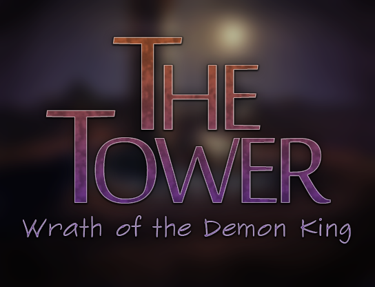 The Tower: Wrath of the Demon King